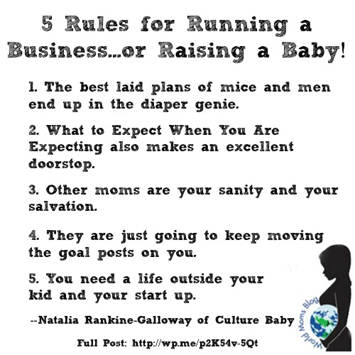 5 Rules for Running a Business...or Raising a Baby!