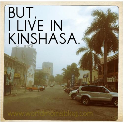 but i live in Kinshasa, congo