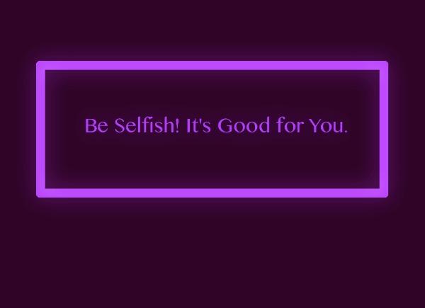 BeSelfish